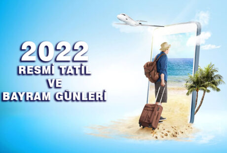 2022 resmi tatil ve bayram gunleri